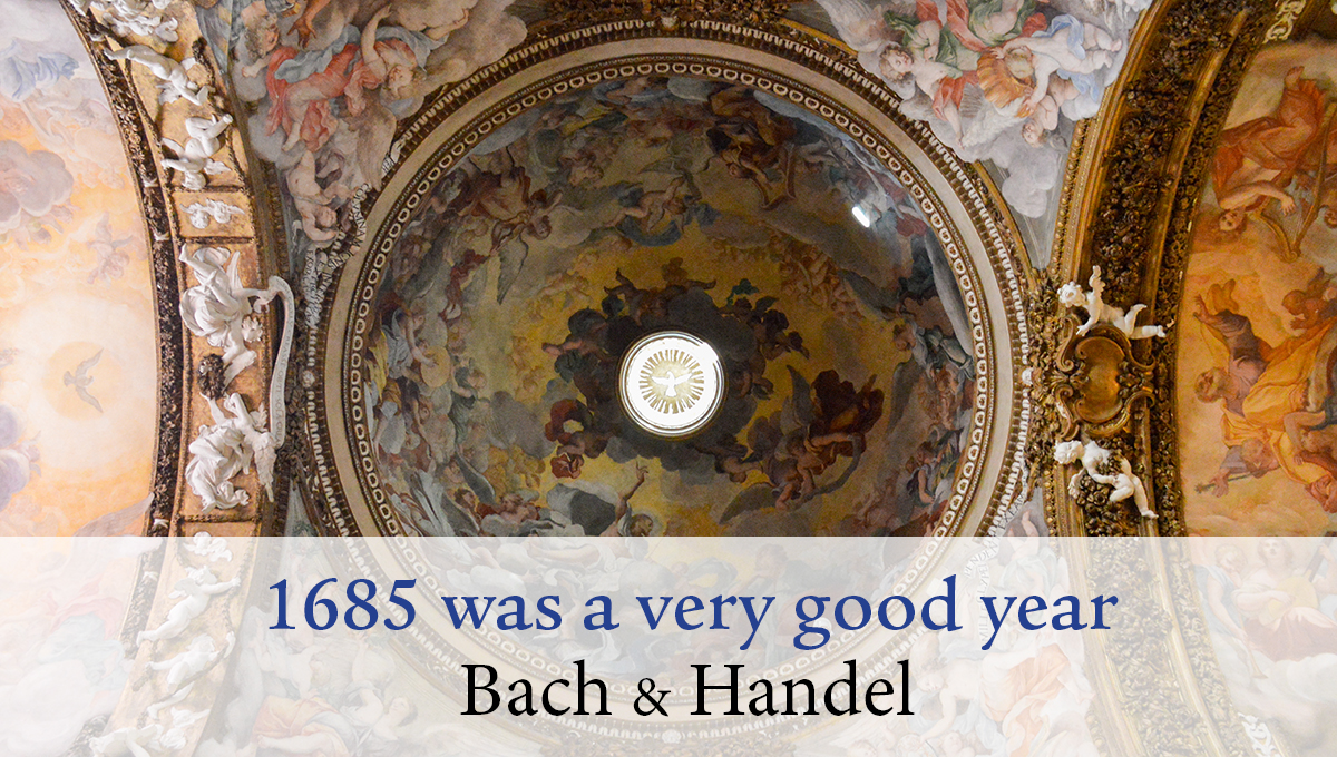 1685 was a very good year!